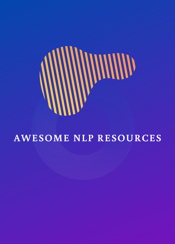 Awesome NLP Resources